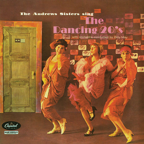 The Dancing 20's by The Andrews Sisters