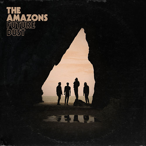 Future Dust (Expanded Edition) di The Amazons