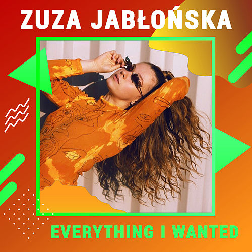 Everything I Wanted de Zuza Jabłońska