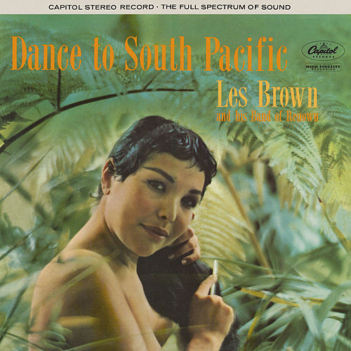 Dance To South Pacific de Les Brown