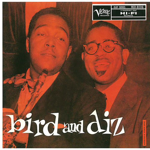 Bird And Diz by Charlie Parker
