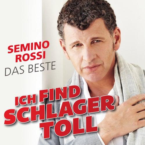 Ich find Schlager toll - Das Beste de Semino Rossi