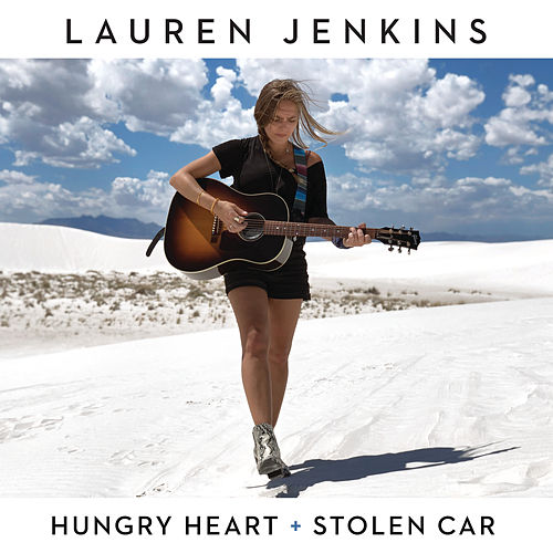 Hungry Heart / Stolen Car van Lauren Jenkins