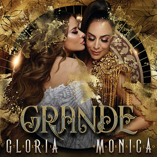 Grande by Gloria Trevi