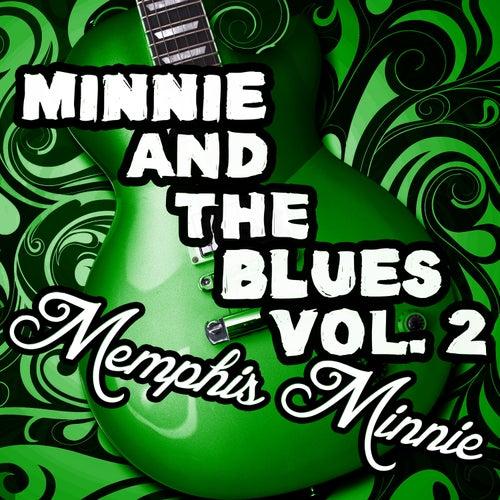 Minnie and the Blues, Vol. 2 von Memphis Minnie