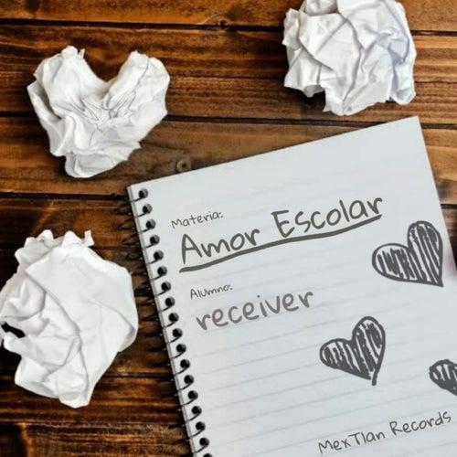 Amor Escolar by Receiver