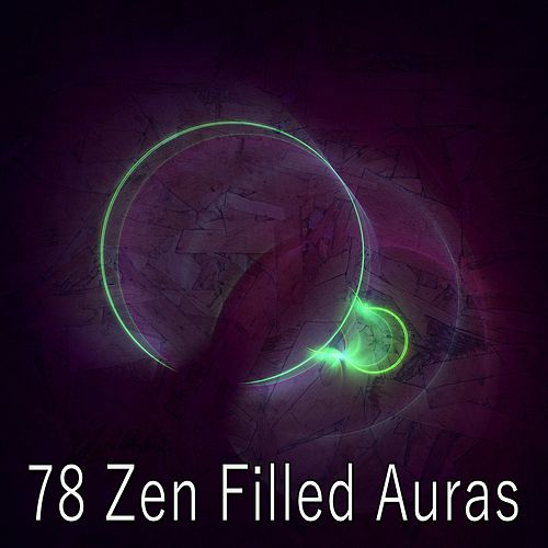 78 Zen Filled Auras de Meditación Música Ambiente