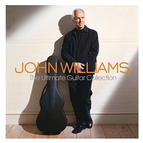 The Ultimate Guitar Collection di John Williams