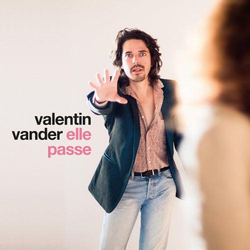 Elle passe by Valentin Vander