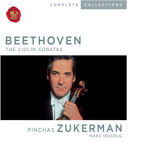 Beethoven: The Violin Sonatas von Pinchas Zukerman