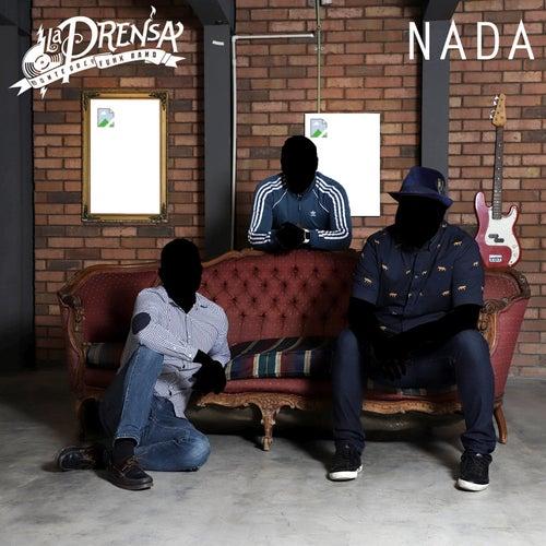 Nada by La Prensa Monterrey Funk Band