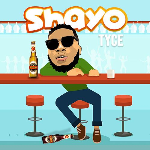 Shayo by Tyce