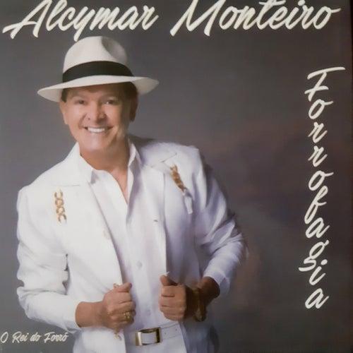 Forrofagia de Alcymar Monteiro