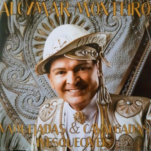 Vaquejadas & Cavalgadas Inesquecíveis de Alcymar Monteiro