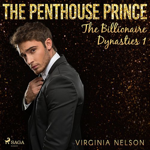 The Penthouse Prince (The Billionaire Dynasties 1) von Virginia Nelson