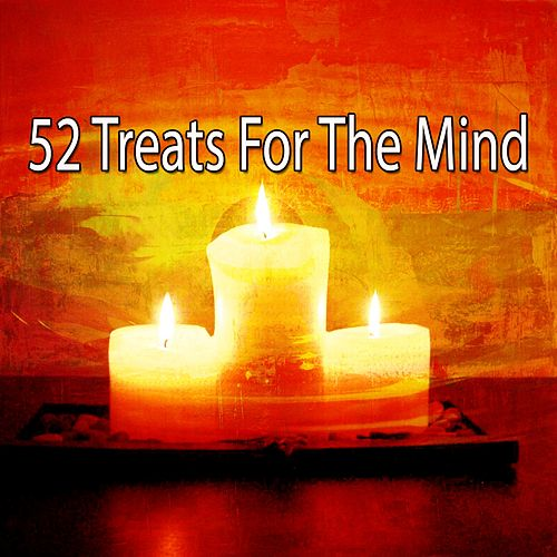52 Treats for the Mind von Entspannungsmusik