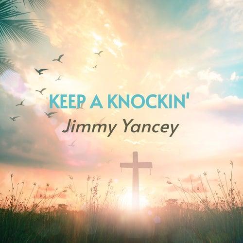 Keep a Knockin' by Jimmy Yancey
