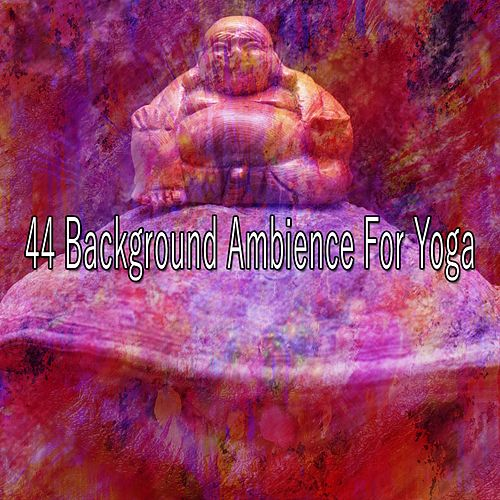 44 Background Ambience for Yoga de Meditación Música Ambiente
