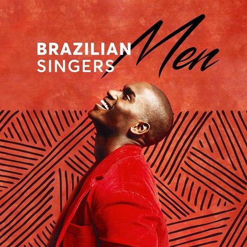 Brazilian Singers: Men de Various Artists