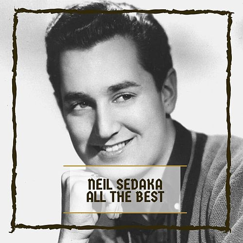 All The Best von Neil Sedaka