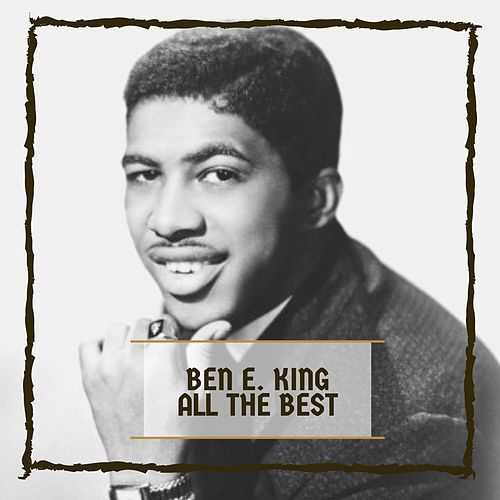 All The Best van Ben E. King