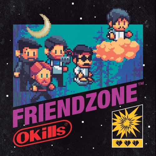 Friendzone de Okills