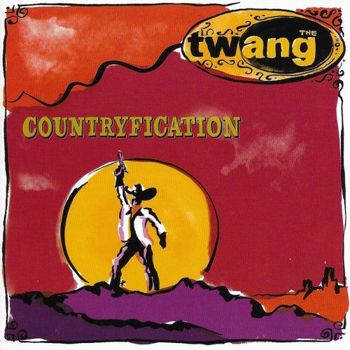 Countryfication by Twang