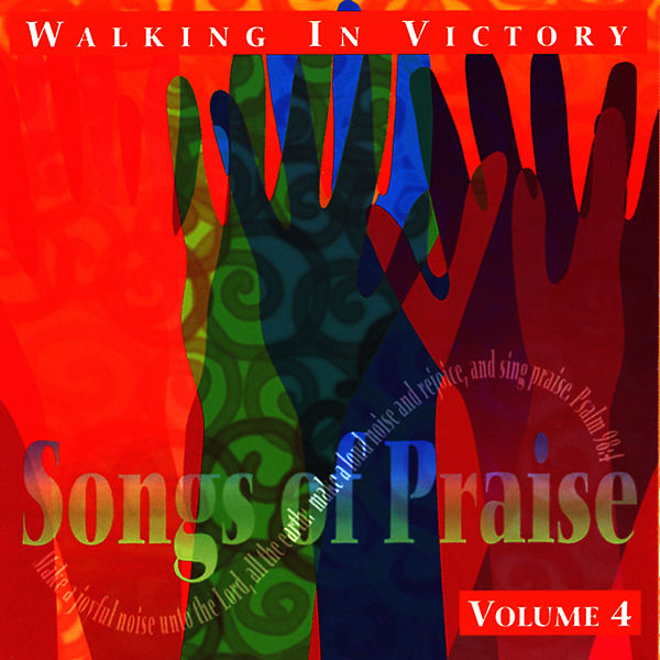 Walking In Victory - Songs of Praise Collection    by The