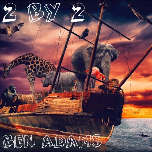 2 By 2 de Ben Adams