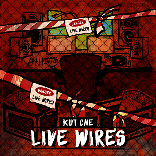 Live Wires by Kutone