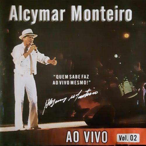 Ao Vivo - Vol. 2 de Alcymar Monteiro