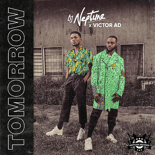 Tomorrow by DJ Neptune