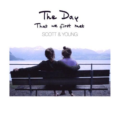 The Day That We First Met de Scott & Rivers