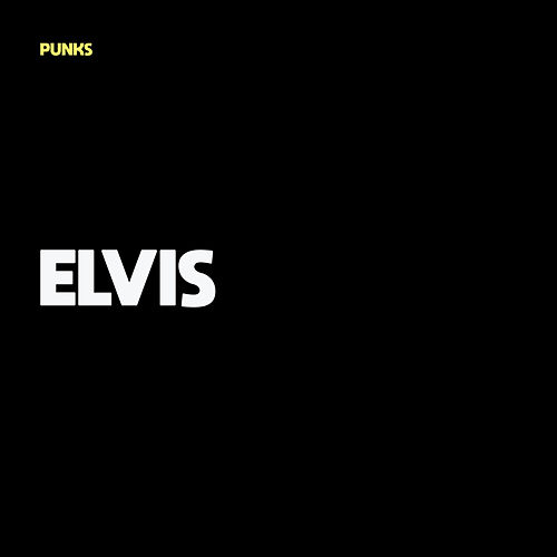 Elvis by The Punks