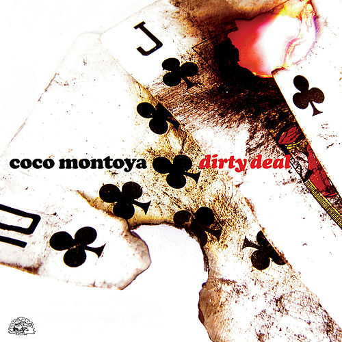 Dirty Deal by Coco Montoya