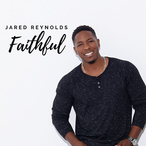 Faithful by Jared Reynolds