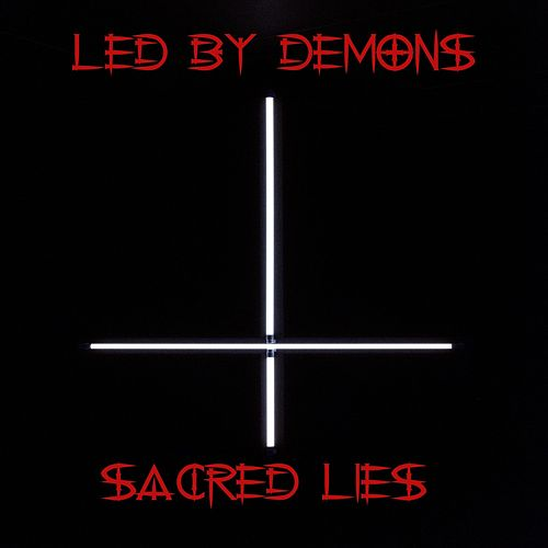 Sacred Lies von Led by Demons