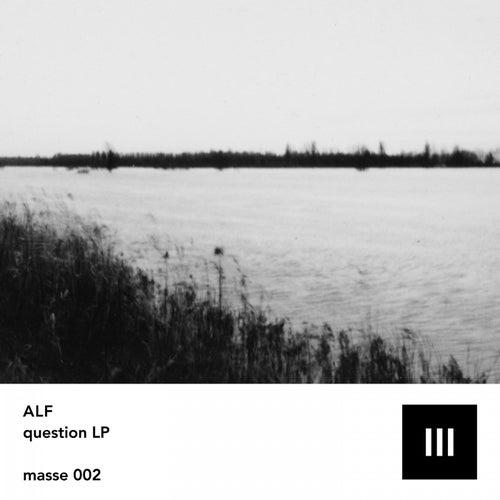 Masse 002 - Question LP de ALF