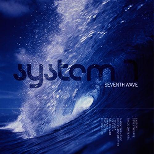 Seventh Wave de System 7