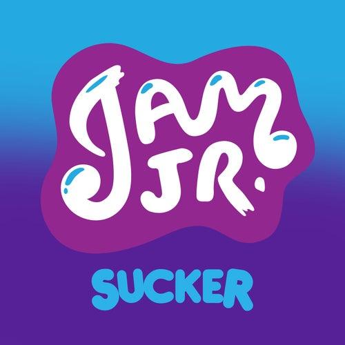 Sucker by Jam Jr.
