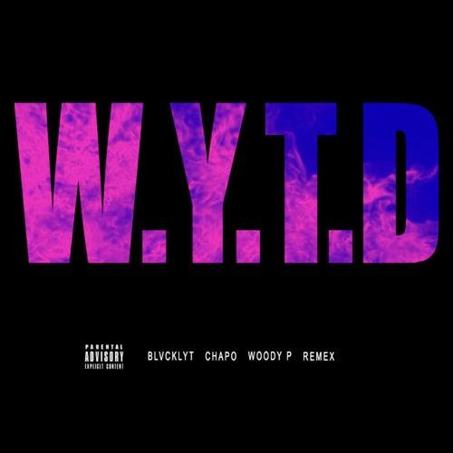 W.Y.T.D de Blvcklyt