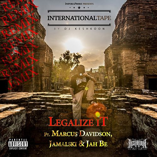 Legalize It (Remix) by DJ Keshkoon