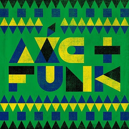 Axé and Funk by Various Artists