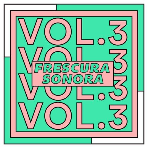 Frescura Sonora (Vol. 3) by Yeii Aviila