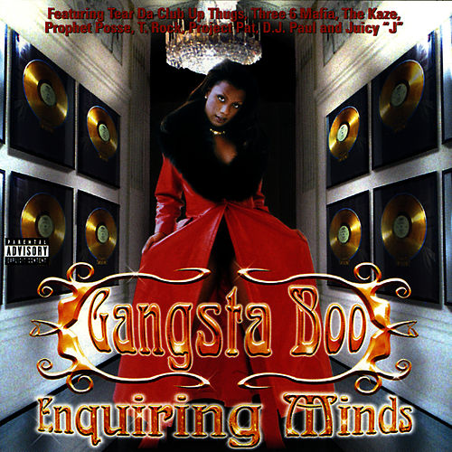 Enquiring Minds de Gangsta Boo