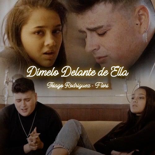 Dímelo Delante de Ella by Thiago Rodríguez