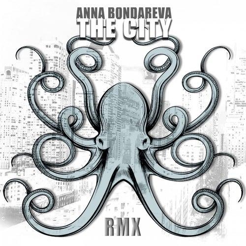 The City (Remixes) von Anna Bondareva