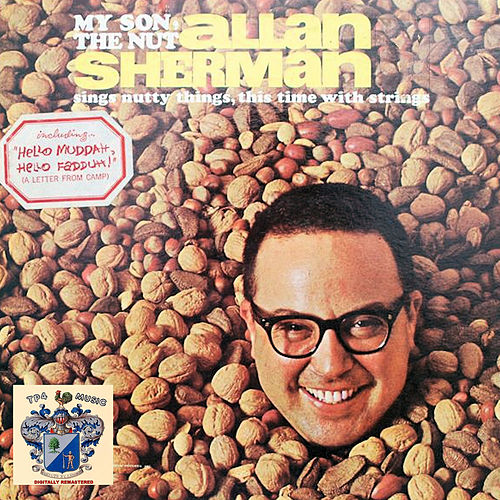My Son the Nut de Allan Sherman