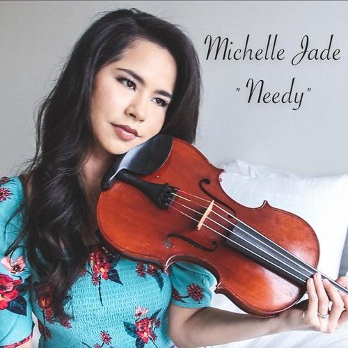 Needy de Michelle Jade