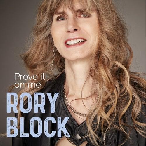 Prove It On Me von Rory Block